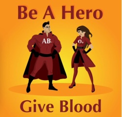 Be a Hero Give Blood
